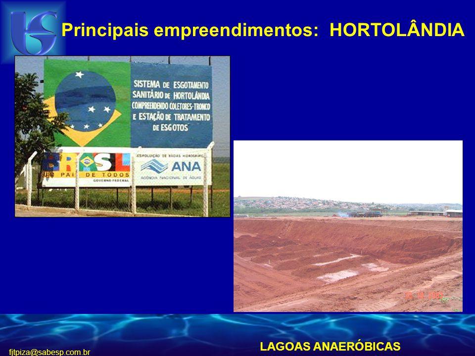 fjtpiza@sabesp.com.br Principais empreendimentos: HORTOLÂNDIA LAGOAS ANAERÓBICAS