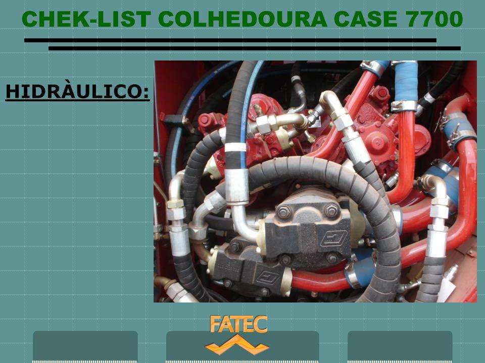 CHEK-LIST COLHEDOURA CASE 7700 HIDRÀULICO: