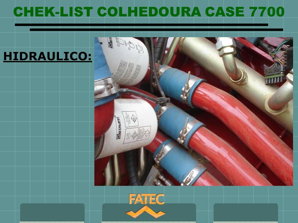 CHEK-LIST COLHEDOURA CASE 7700 HIDRAULICO:
