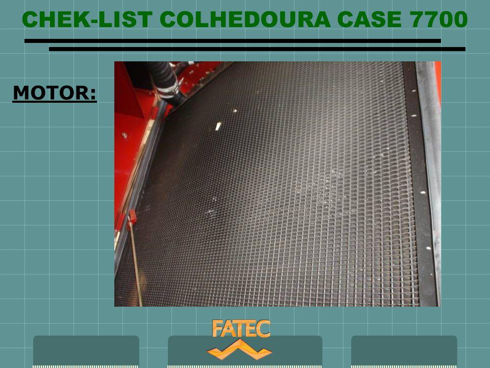 CHEK-LIST COLHEDOURA CASE 7700 HIDRÀULICO: Visor de óleo acoplamento bomba hidráulica