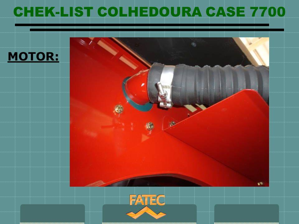 CHEK-LIST COLHEDOURA CASE 7700 PARTE RODANTE: Fixação e desgaste roda motriz