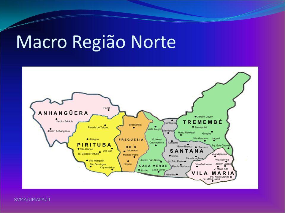 Macro Região Norte SVMA/UMAPAZ4