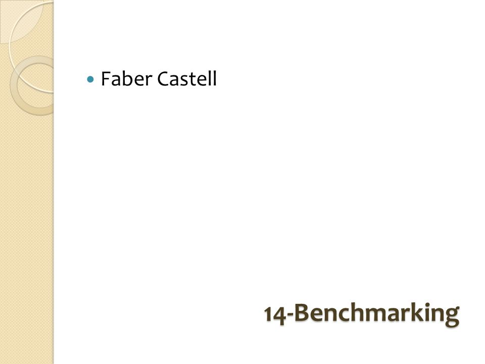 14-Benchmarking Faber Castell