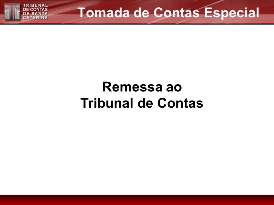 Tomada de Contas Especial Remessa ao Tribunal de Contas