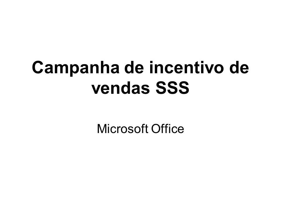 Campanha de incentivo de vendas SSS Microsoft Office