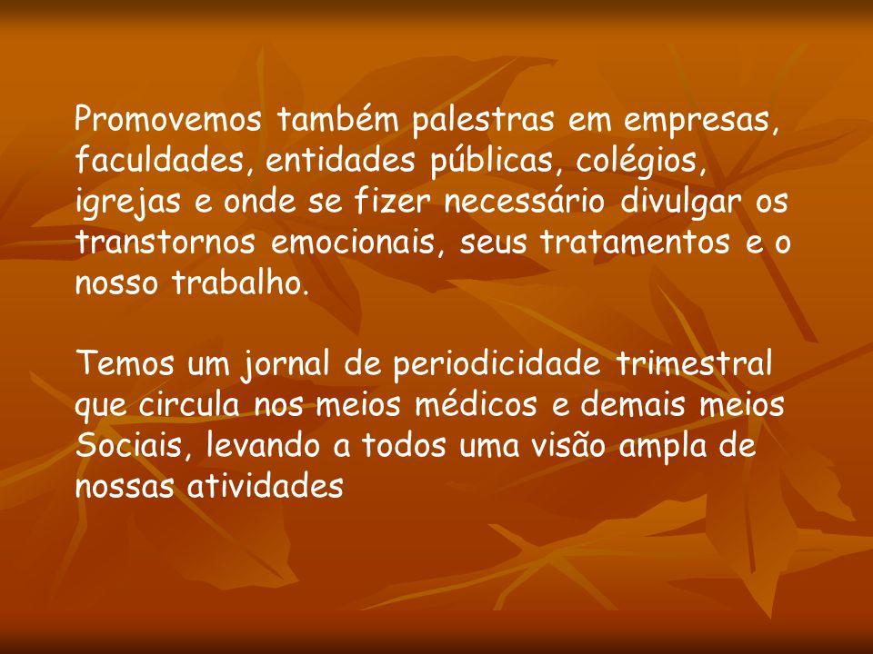 Mantemos um site: www.simepe.org.br/amparewww.simepe.org.br/ampare com matérias de médicos e psicólogos, abordando os transtornos emocionais, bem como depoimentos de pacientes.
