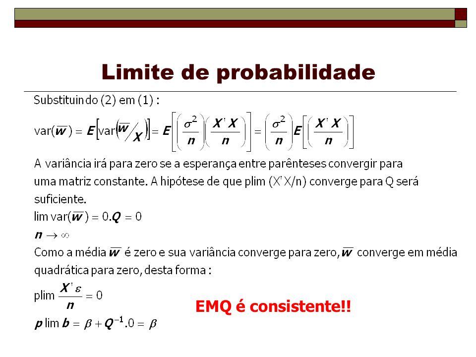 Limite de probabilidade EMQ é consistente!!