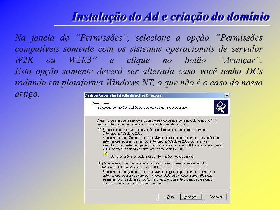 Instalação do Ad e criação do domínio Em geral, o primeiro DC do AD também é o servidor DNS (que é o caso do nosso artigo).