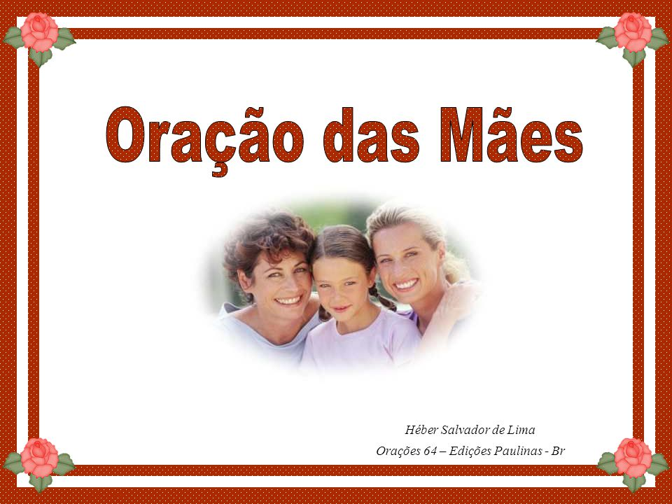 By Luannarj Héber Salvador de Lima Orações 64 – Edições Paulinas - Br