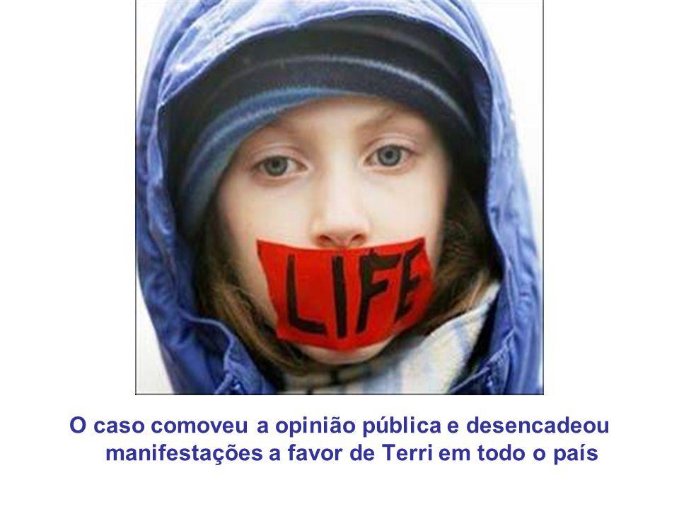 O caso comoveu a opinião pública e desencadeou manifestações a favor de Terri em todo o país
