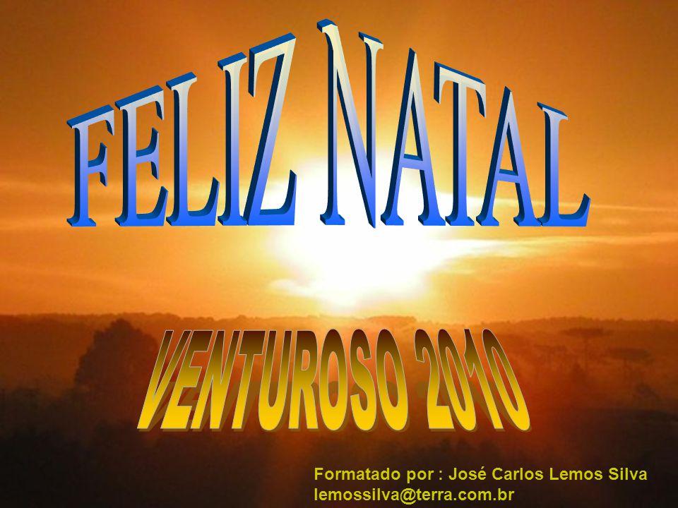 Formatado por : José Carlos Lemos Silva lemossilva@terra.com.br