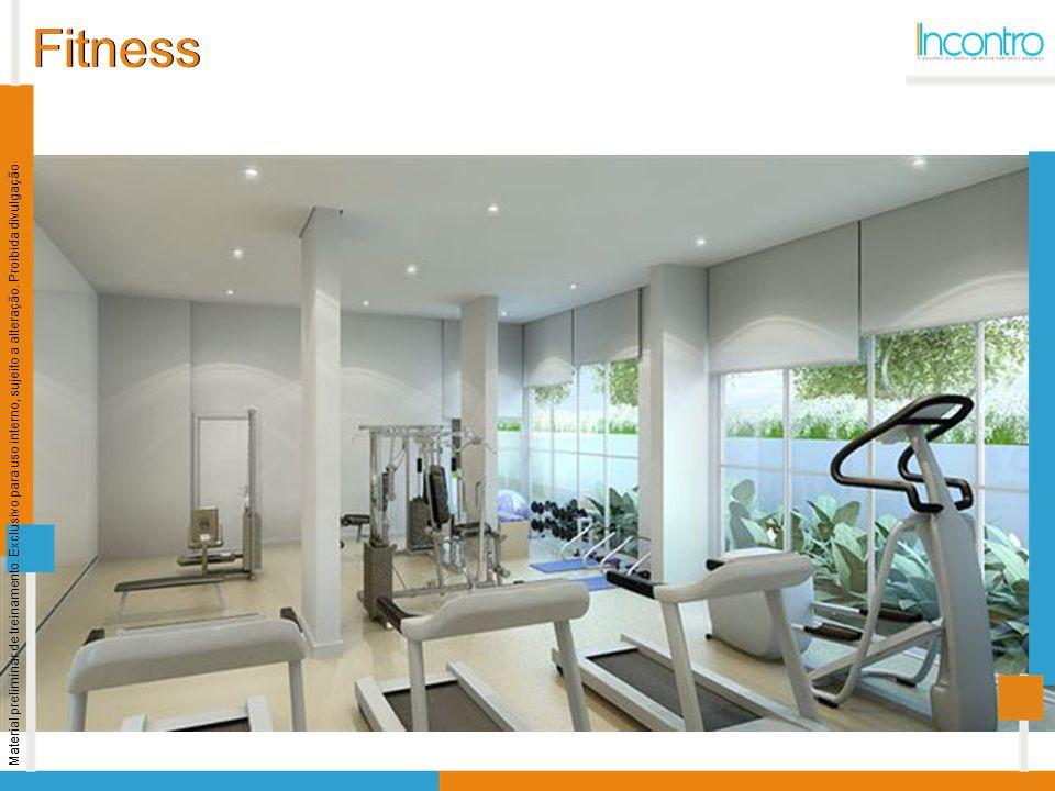 Fitness Material preliminar de treinamento. Exclusivo para uso interno, sujeito a alteração. Proibida divulgação