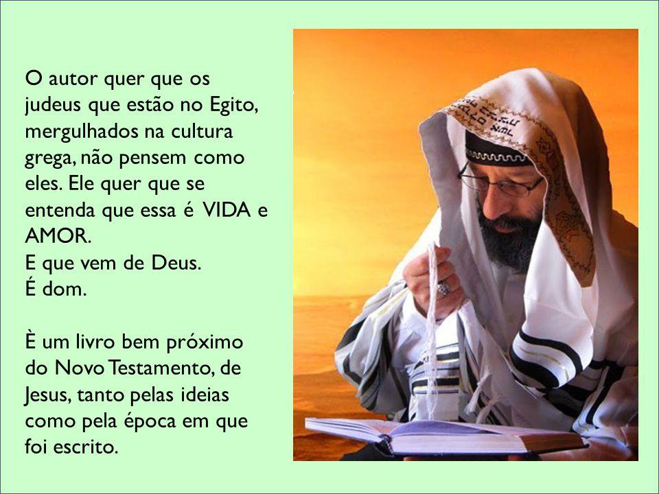 Essa Sabedoria, guiou pedagogicamente a história do povo de Deus, revelando que a verdadeira felicidade pertence aos amigos de Deus.