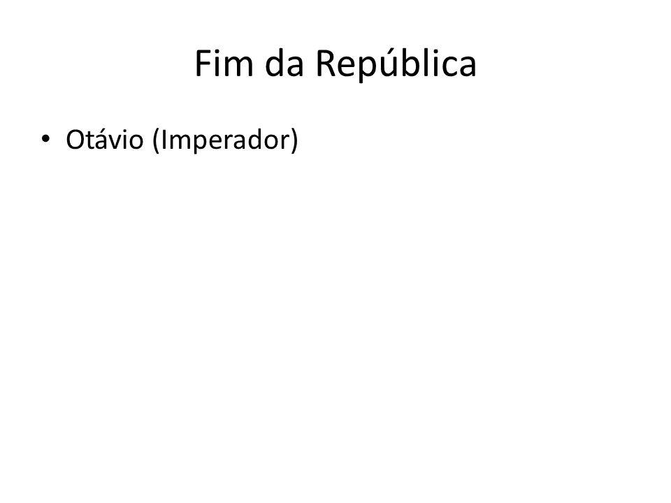 Fim da República Otávio (Imperador)
