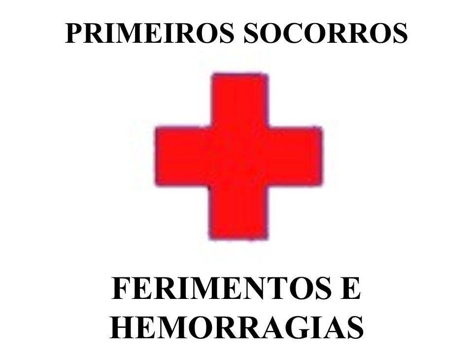 FERIMENTOS E HEMORRAGIAS PRIMEIROS SOCORROS