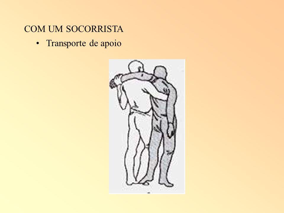 COM UM SOCORRISTA Transporte de apoio