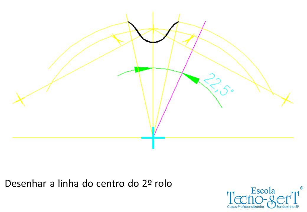 Desenhar a linha do centro do 2º rolo