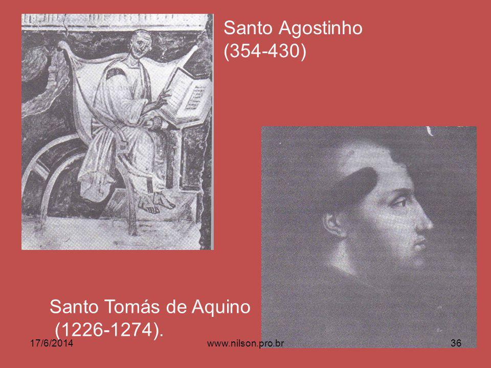 Santo Agostinho (354-430) Santo Tomás de Aquino (1226-1274). 17/6/201436www.nilson.pro.br