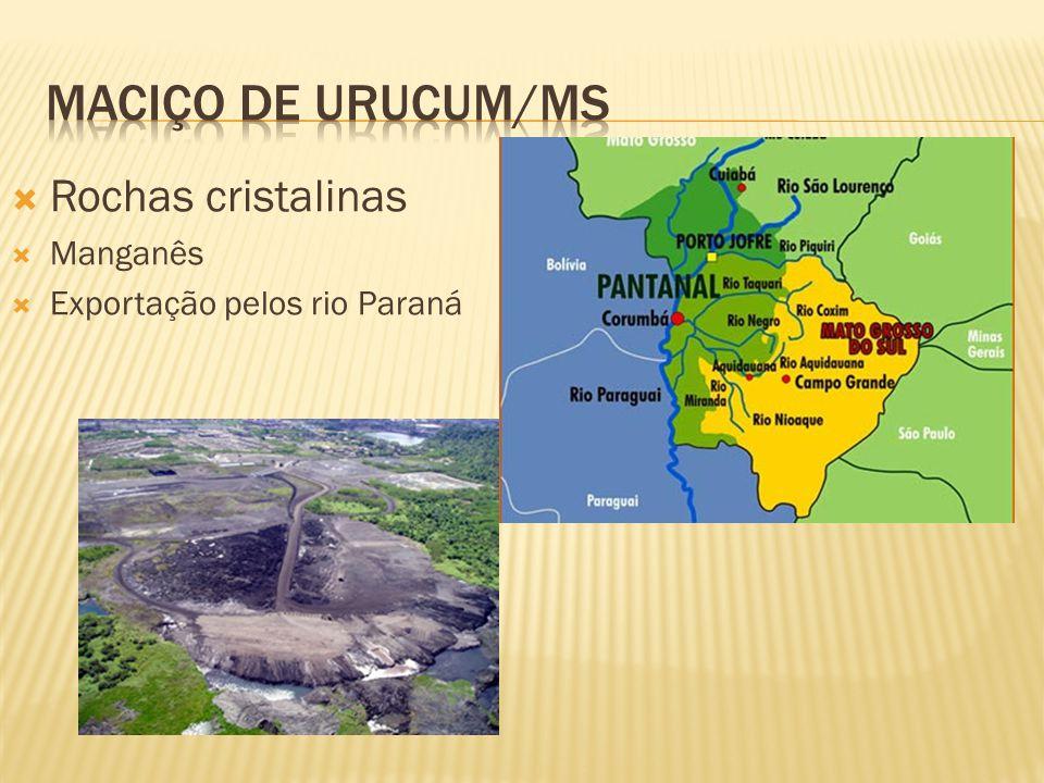 Rochas cristalinas Manganês Exportação pelos rio Paraná