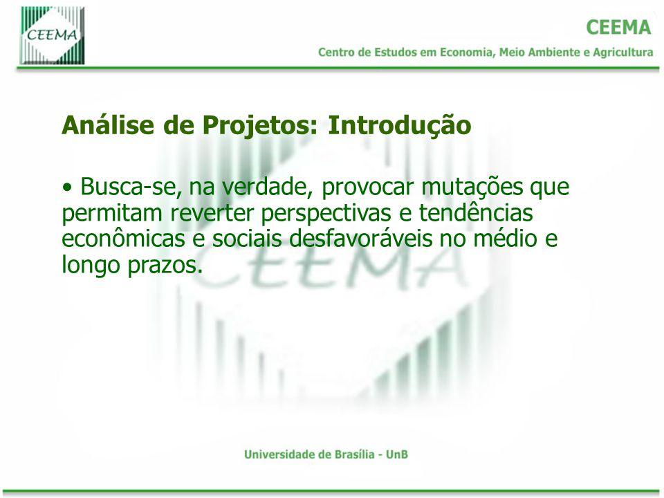 No Quadro 1 os sinais positivos e negativos correspondem a, respectivamente, projetos viáveis e inviáveis.