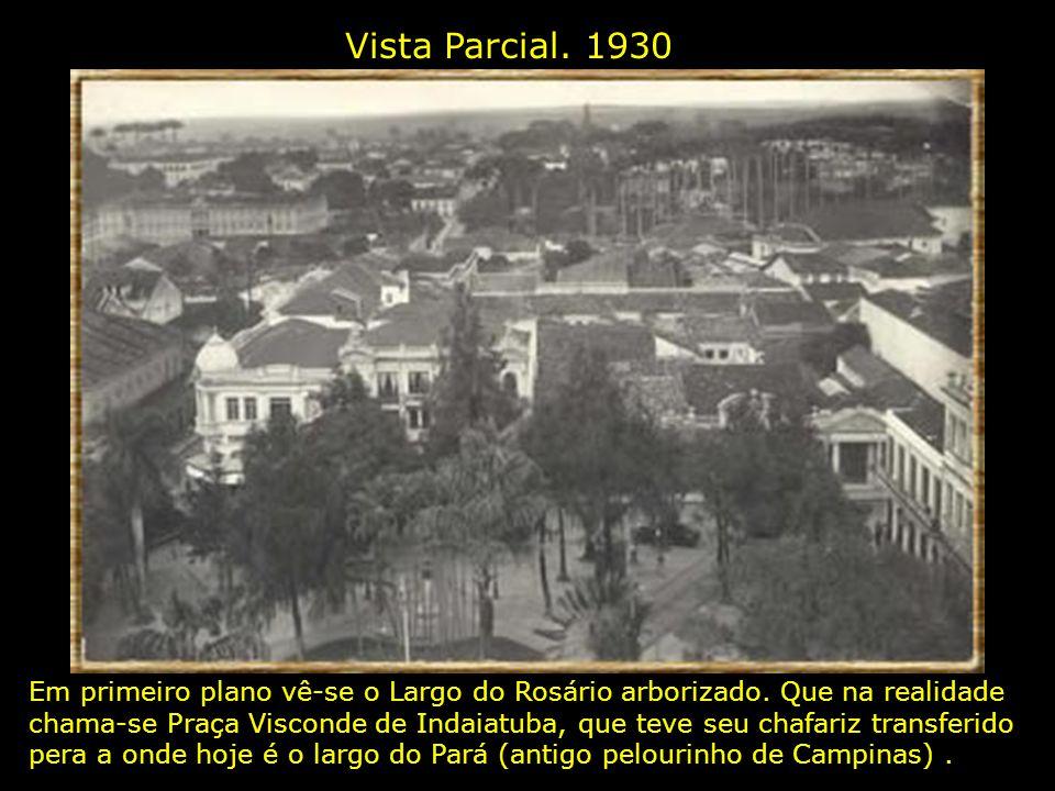 Vista Parcial.1930 Em primeiro plano vê-se o Largo do Rosário arborizado.