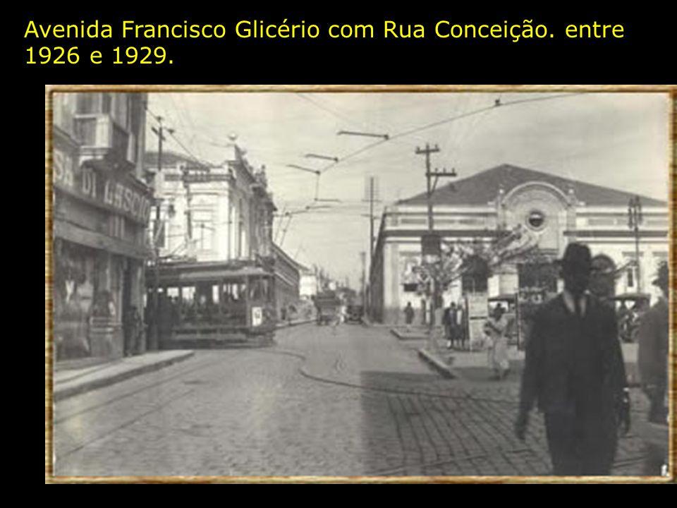 Avenida Francisco Glicério com Rua Conceição. entre 1926 e 1929.