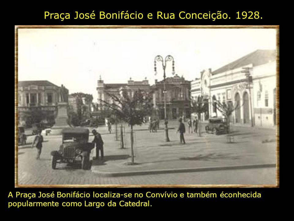 Praça José Bonifácio e Rua Conceição.1928.