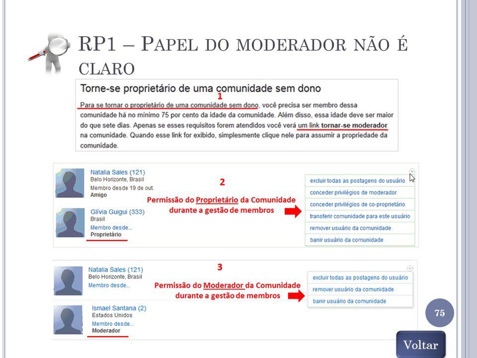 RP1 – P APEL DO MODERADOR NÃO É CLARO 75 Voltar