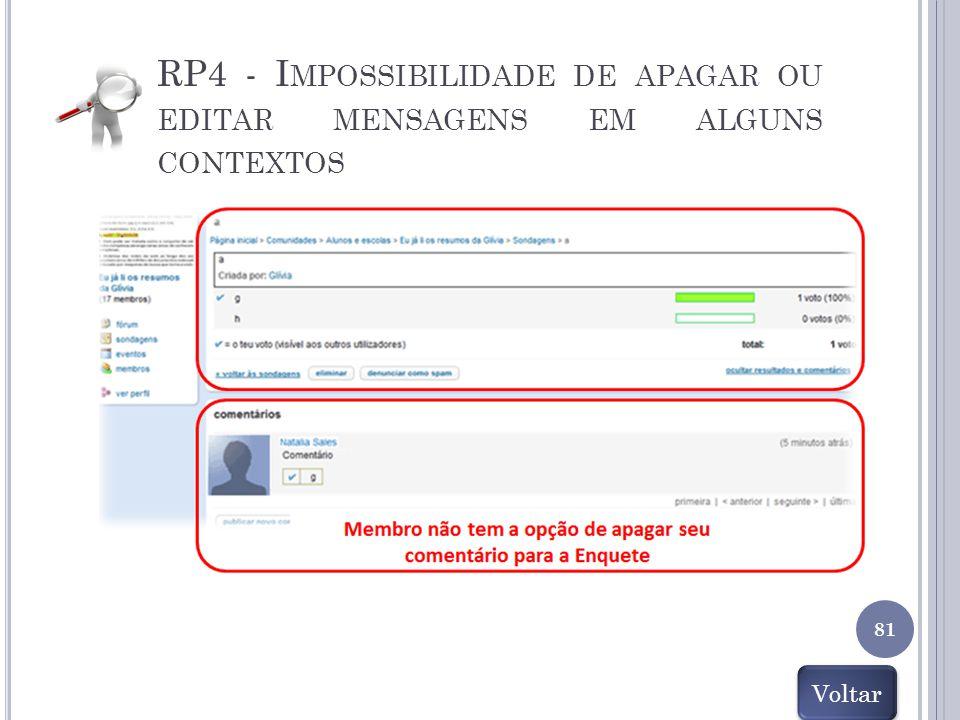 81 RP4 - I MPOSSIBILIDADE DE APAGAR OU EDITAR MENSAGENS EM ALGUNS CONTEXTOS Voltar