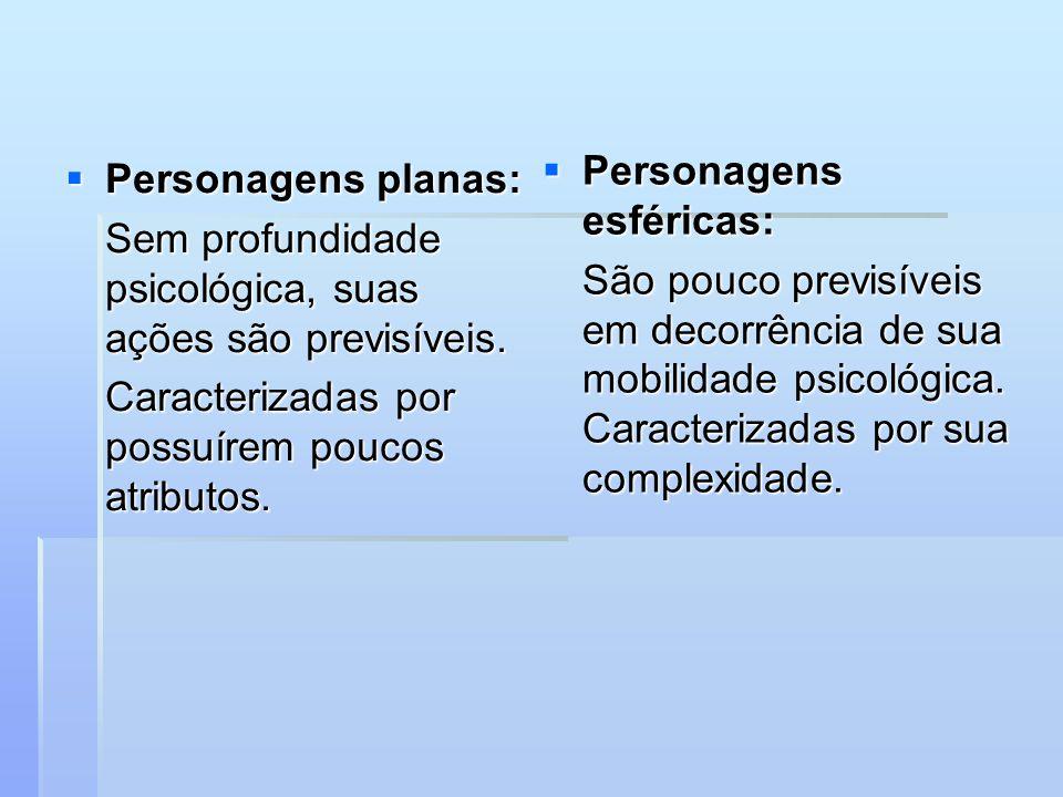 Personagens planas: Personagens planas: Sem profundidade psicológica, suas ações são previsíveis.