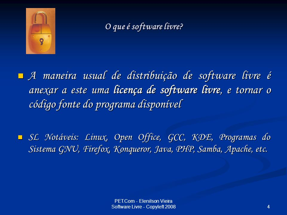 35 PET.Com - Elenilson Vieira Software Livre - Copyleft 2008 Um dos pontos mais importantes para mim é que qualquer um pode fazer a sua própria versão do Linux Um dos pontos mais importantes para mim é que qualquer um pode fazer a sua própria versão do Linux O melhor de manter em código aberto é que, daqui a cinco, dez, cinqüenta anos, o melhor Sistema Operacional do momento poderá tirar proveito do código fonte do Linux O melhor de manter em código aberto é que, daqui a cinco, dez, cinqüenta anos, o melhor Sistema Operacional do momento poderá tirar proveito do código fonte do Linux Linus Tolvards