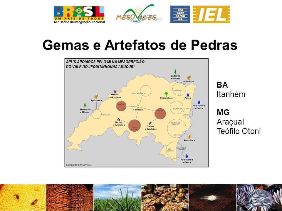 Ministério da Integração Nacional Gemas e Artefatos de Pedras BA Itanhém MG Araçuaí Teófilo Otoni