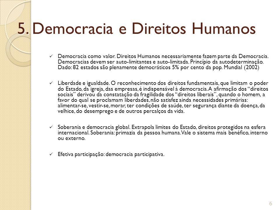 5.Democracia e Direitos Humanos Democracia como valor.