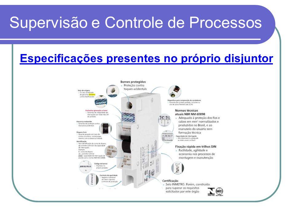 Supervisão e Controle de Processos Especificações presentes no próprio disjuntor