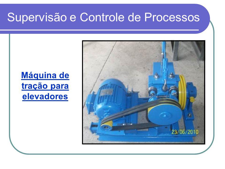 Supervisão e Controle de Processos Máquina de tração para elevadores