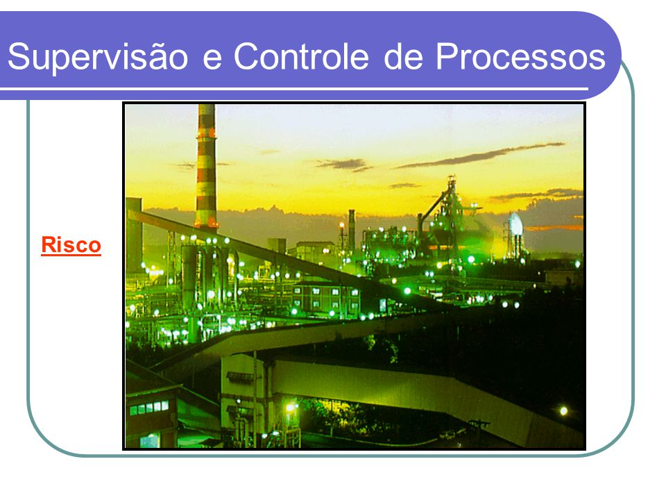 Supervisão e Controle de Processos Impacto Ambiental