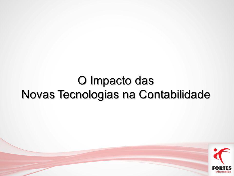 O Impacto das Novas Tecnologias na Contabilidade