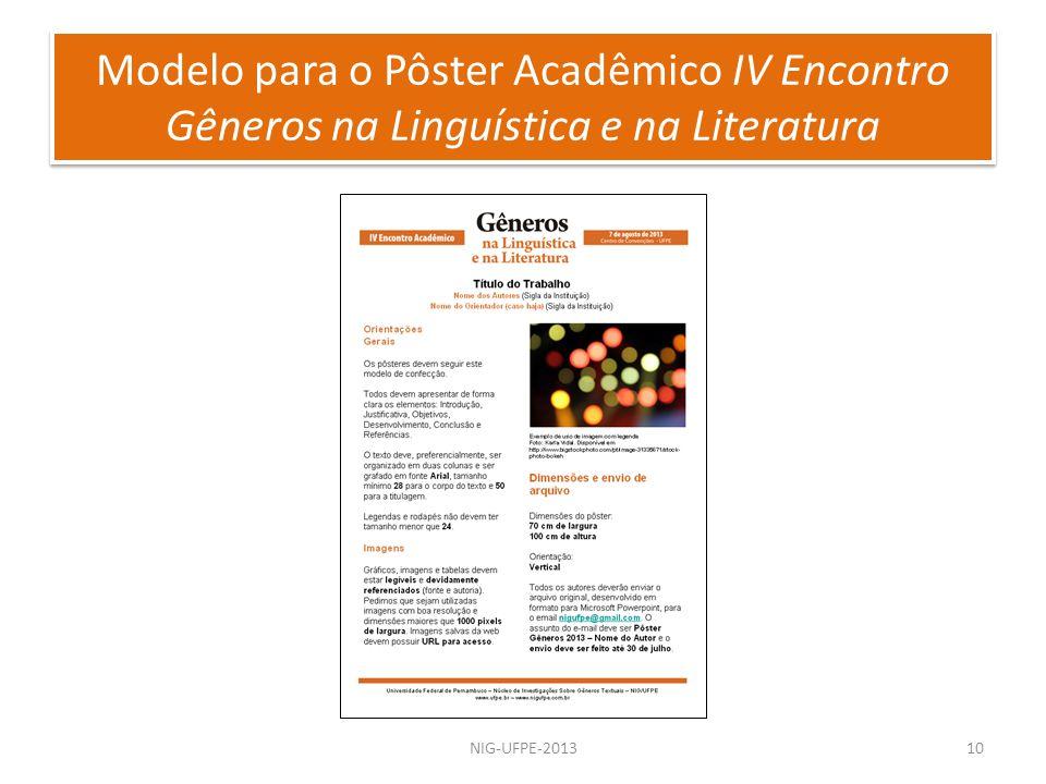 NIG-UFPE-201310 Modelo para o Pôster Acadêmico IV Encontro Gêneros na Linguística e na Literatura