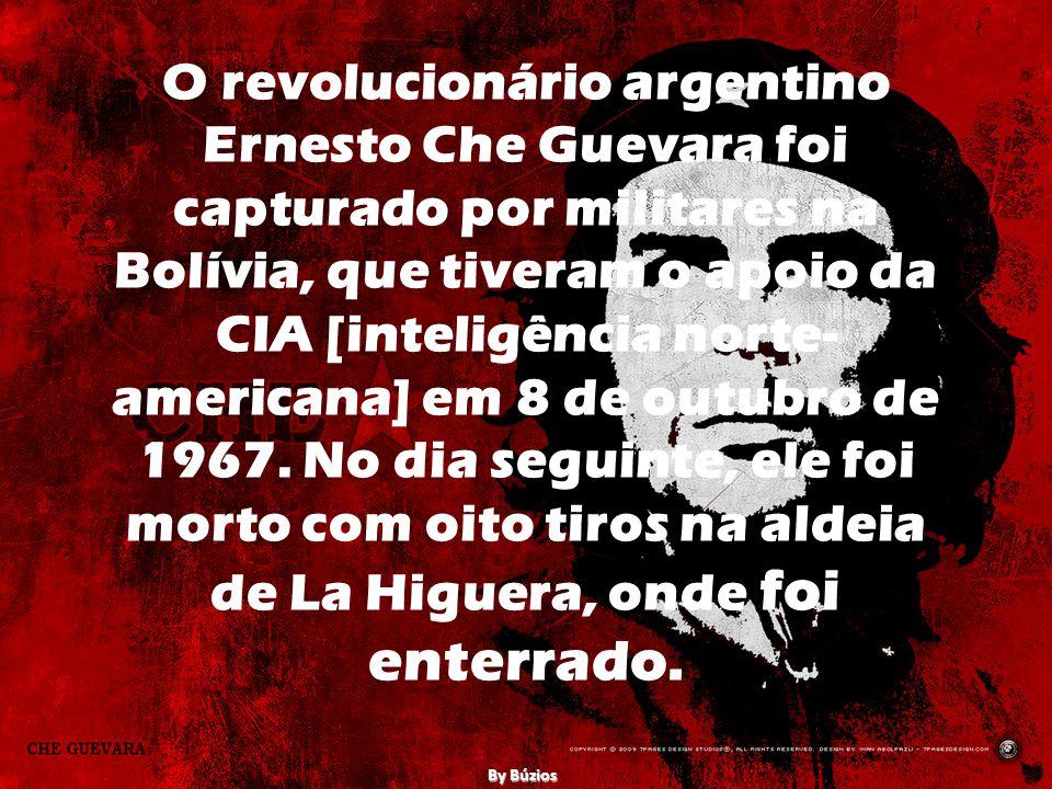 O revolucionário argentino Ernesto Che Guevara foi capturado por militares na Bolívia, que tiveram o apoio da CIA [inteligência norte- americana] em 8 de outubro de 1967.