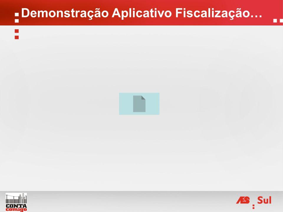 Demonstração Aplicativo Fiscalização…