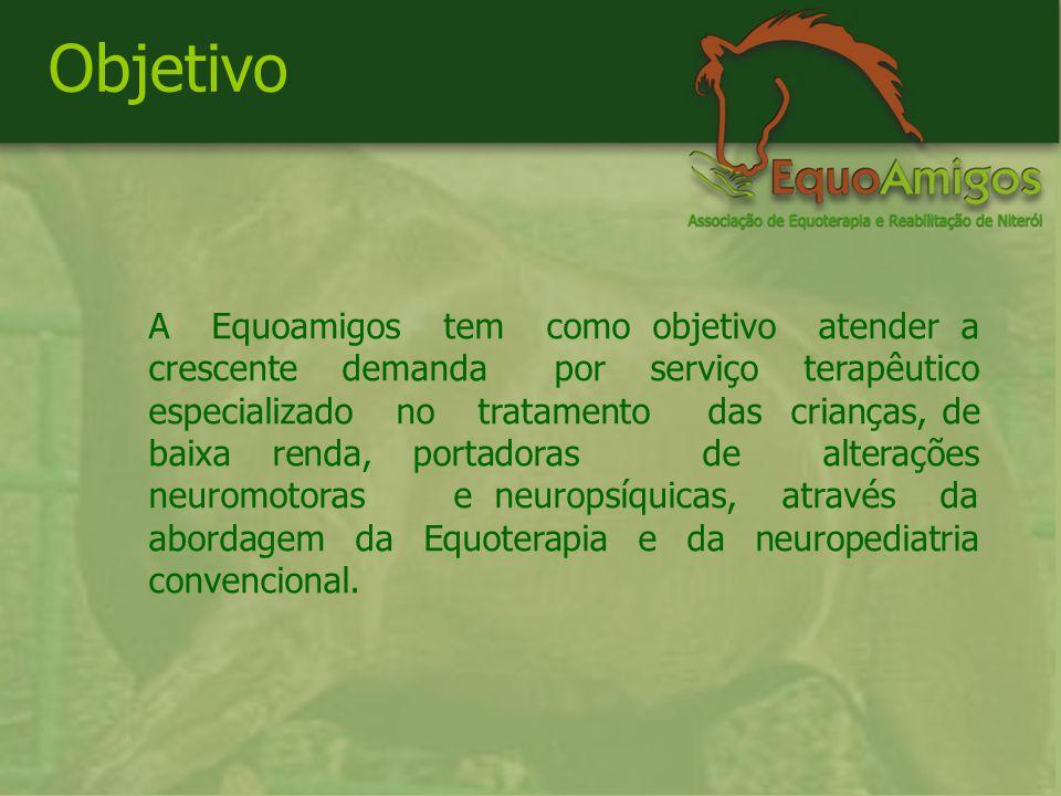 A Equoamigos tem como objetivo atender a crescente demanda por serviço terapêutico especializado no tratamento das crianças, de baixa renda, portadoras de alterações neuromotoras e neuropsíquicas, através da abordagem da Equoterapia e da neuropediatria convencional.