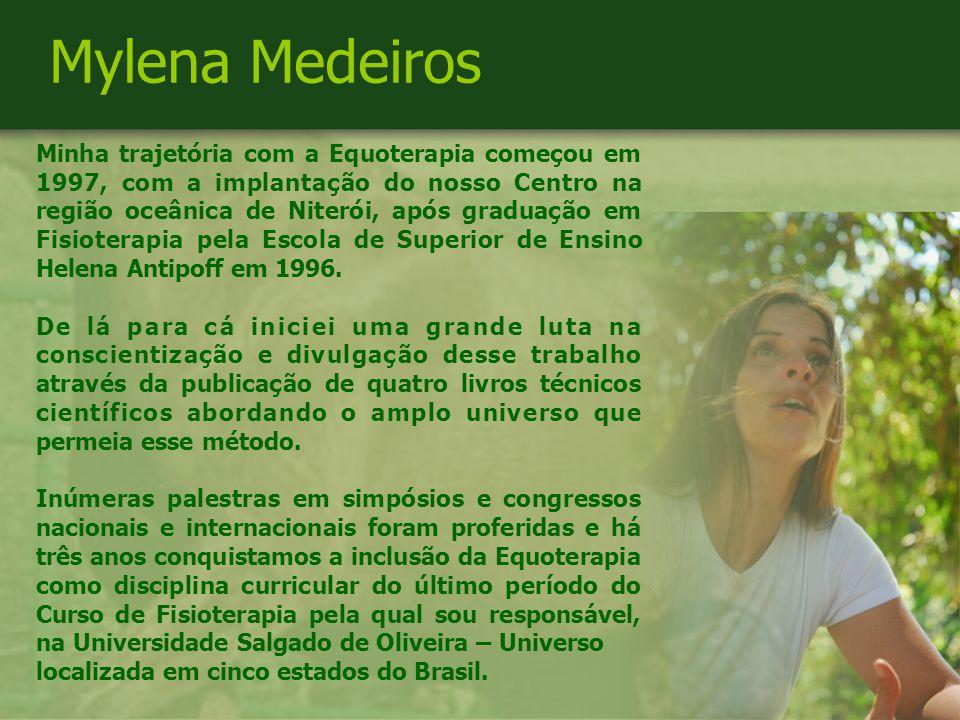 Minha trajetória com a Equoterapia começou em 1997, com a implantação do nosso Centro na região oceânica de Niterói, após graduação em Fisioterapia pela Escola de Superior de Ensino Helena Antipoff em 1996.