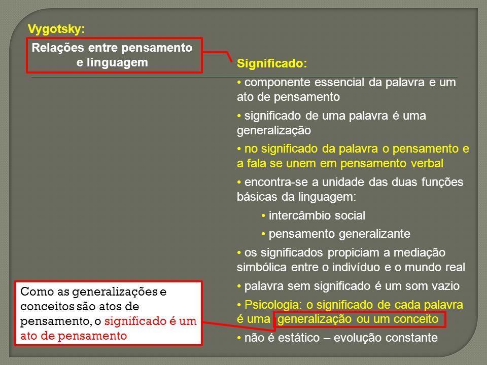 Significados se transformam tanto na evolução de uma língua quanto no processo de aquisição da linguagem pela criança.
