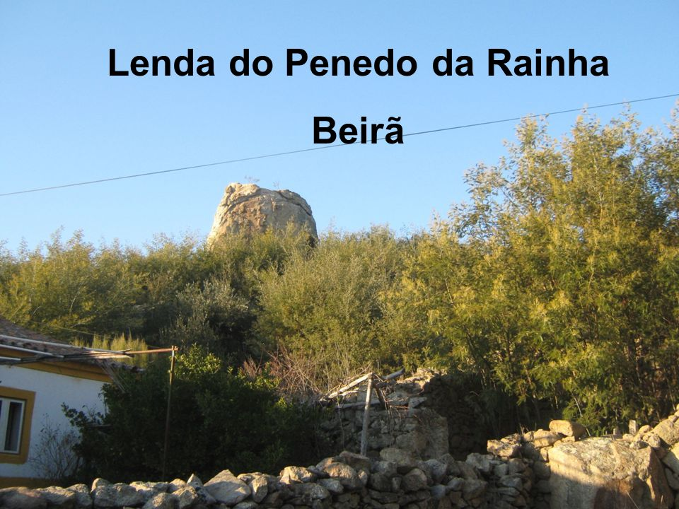 Lenda do Penedo da Rainha Beirã