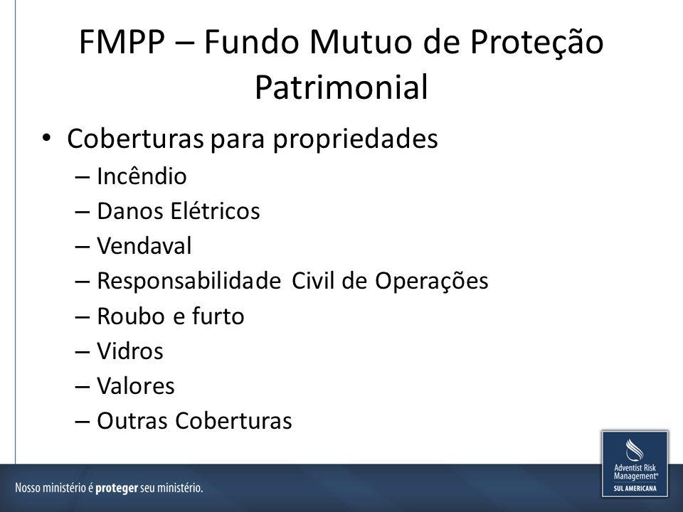 FMPP – Fundo Mutuo de Proteção Patrimonial Coberturas para residências – Incêndio – Danos Elétricos – Vendaval – Responsabilidade Civil Familiar – Roubo e furto – Vidros – Outros
