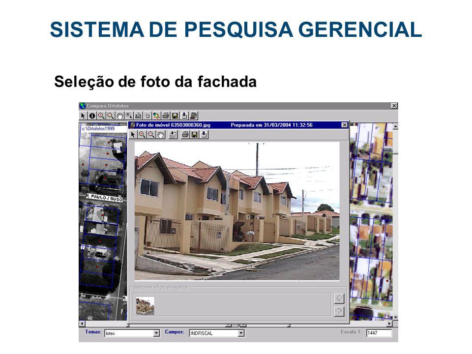 SISTEMA DE PESQUISA GERENCIAL Seleção de foto da fachada
