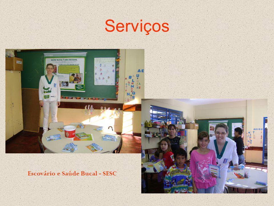 Serviços Escovário e Saúde Bucal - SESC