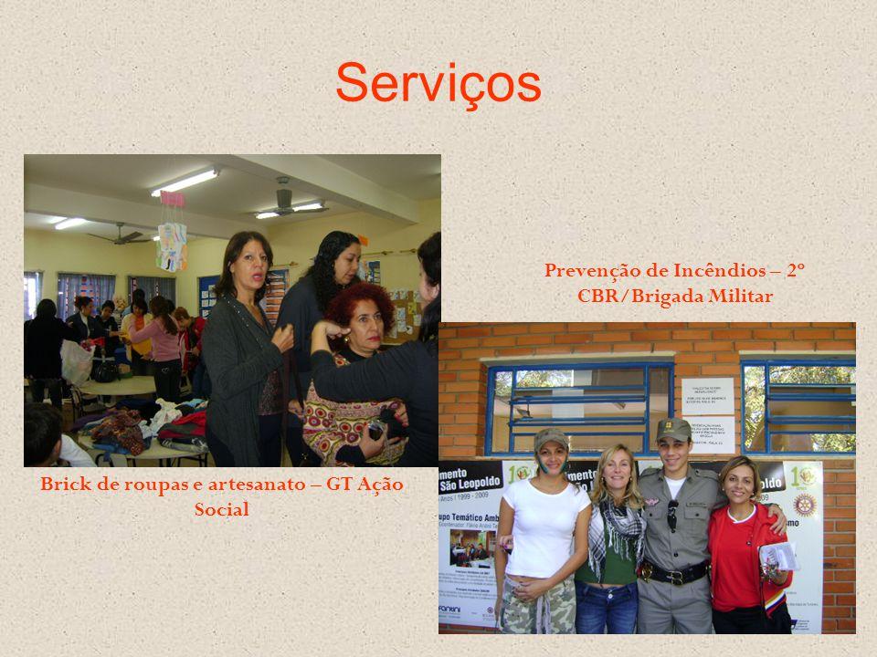 Serviços Brick de roupas e artesanato – GT Ação Social Prevenção de Incêndios – 2º CBR/Brigada Militar