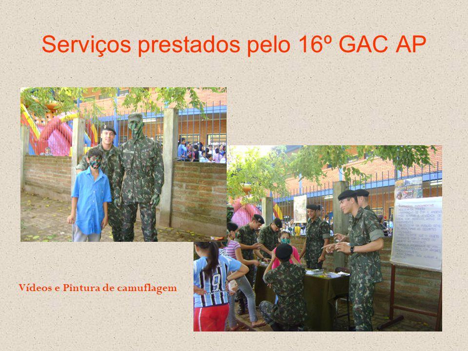 Serviços prestados pelo 16º GAC AP Vídeos e Pintura de camuflagem