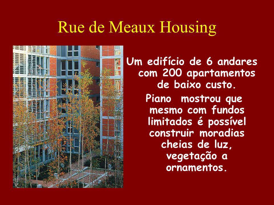 Rue de Meaux Housing Um edifício de 6 andares com 200 apartamentos de baixo custo. Piano mostrou que mesmo com fundos limitados é possível construir m